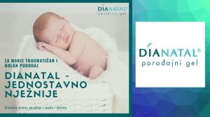 Dianatal® gel  – do sigurnijeg i lakšeg poroda